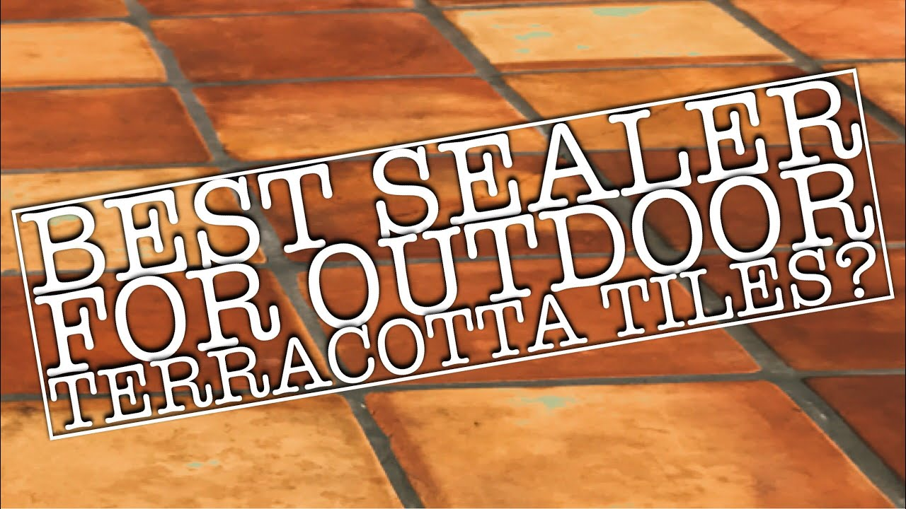 Best Sealer To Seal Outdoor And Exterior Terracotta Saltillo Tiles My Recommendation