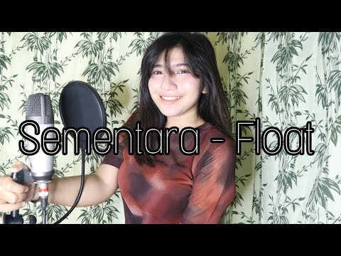 SEMENTARA - FLOAT COVER BY JEKA