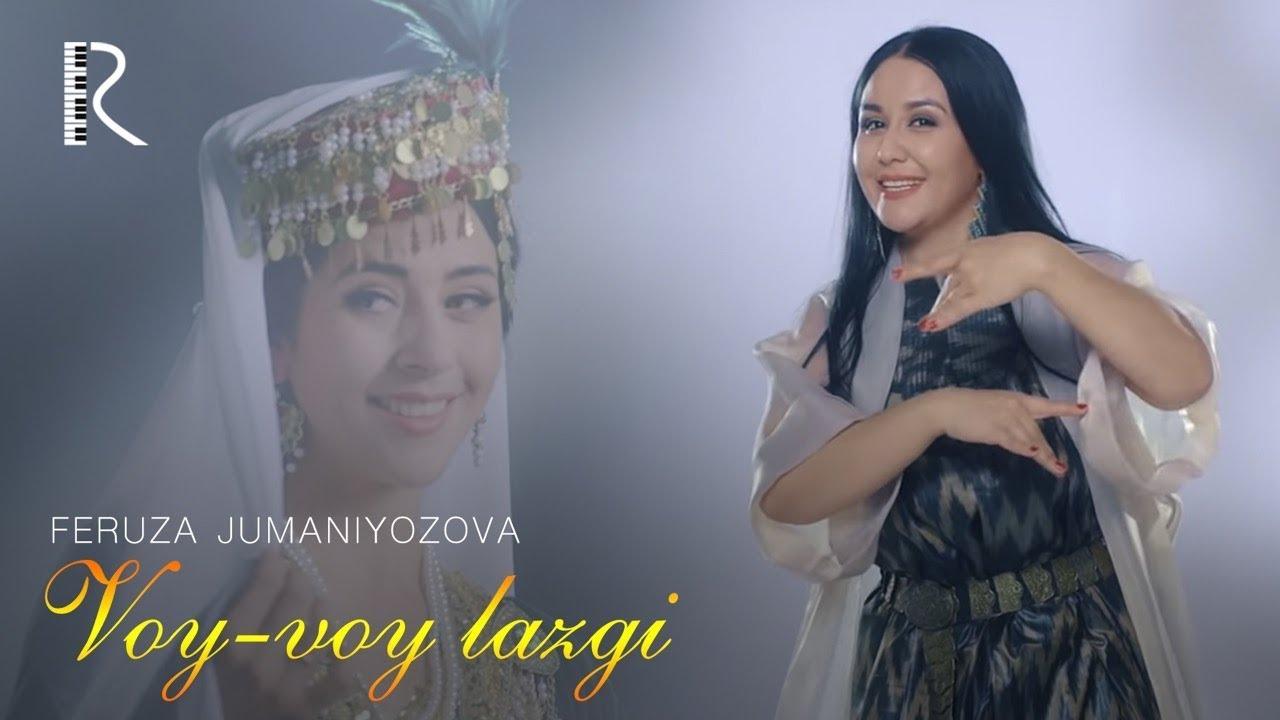 Feruza Jumaniyozova - Voy-voy lazgi | Феруза Жуманиёзова - Вой-вой лазги