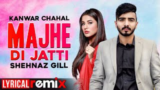 Majhe Di Jatti (Lyrical Remix) | Kanwar Chahal | Desi Routz  Latest Punjabi Song2020 | Speed Records