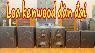 Nghe Rất Chất Loa Kenwood Dàn Đại - Mai Thiều Audio