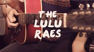The Lulu Raes - Never Leave (Live Acoustic Performance)