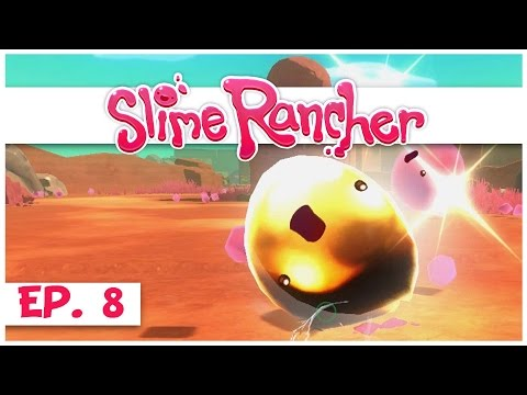 Slime Rancher - Ep. 8 - The Gold Slime! - Gameplay Let's Play - Pre-Alpha