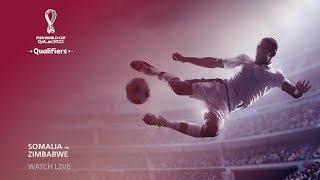 Somalia v Zimbabwe - FIFA World Cup Qatar 2022™ qualifier