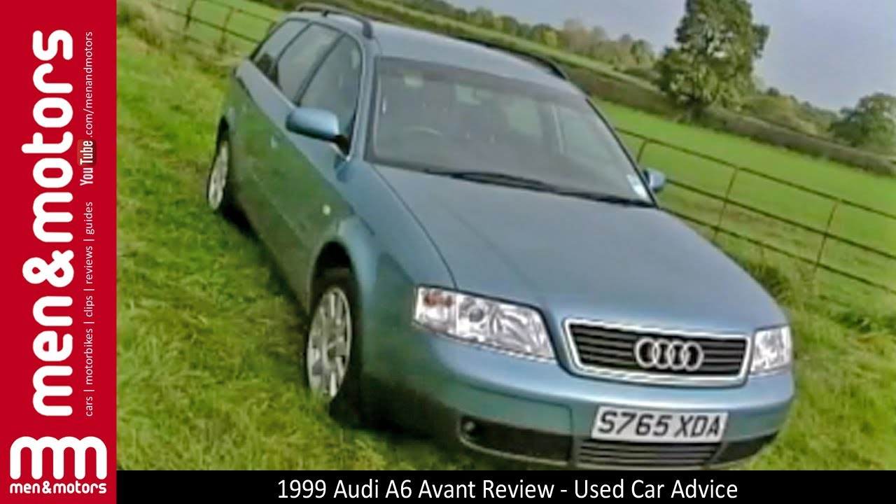 1999 Audi A6 Avant Review Used Car Advice Youtube