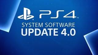 PlayStation 4 - System Software Update 4.00 Trailer