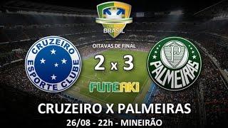 Melhores momentos Cruzeiro 2 x 3 Palmeiras pelas oitavas de final da Copa do Brasil