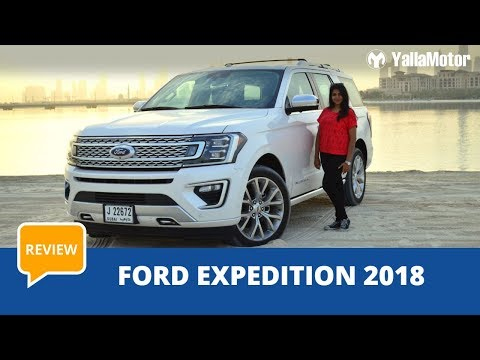 Ford Expedition 2019 Review | YallaMotor.com