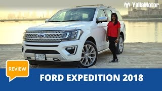 Ford Expedition 2018 Review | YallaMotor.com