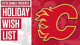 What Should Be On Calgary Flames' Holiday Wish List? w/ Steve Dangle