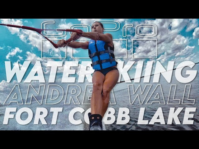 GoPro x WATER SKIING x Andrea Wall x FORT COBB LAKE x August 2020