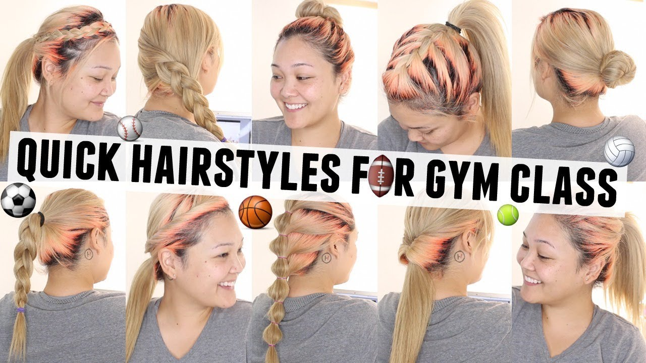 10 quick & easy hairstyles for gym class/p.e.