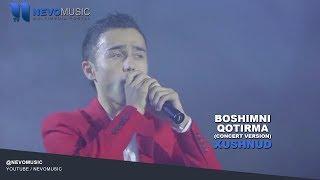 Xushnud - Boshimni qotirma   Хушнуд - Бошимни котирма (concert version)