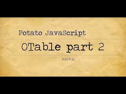 Potato JavaScript Tutorial 009 - OTable part 2 - Edit data with editCell thumbnail
