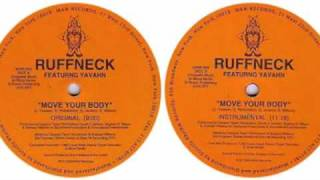 Ruffneck featuring Yavahn - Move Your Body