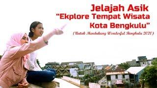 Jelajah Asik: Eksplore Tempat Wisata Kota Bengkulu (Wonderful Bengkulu)