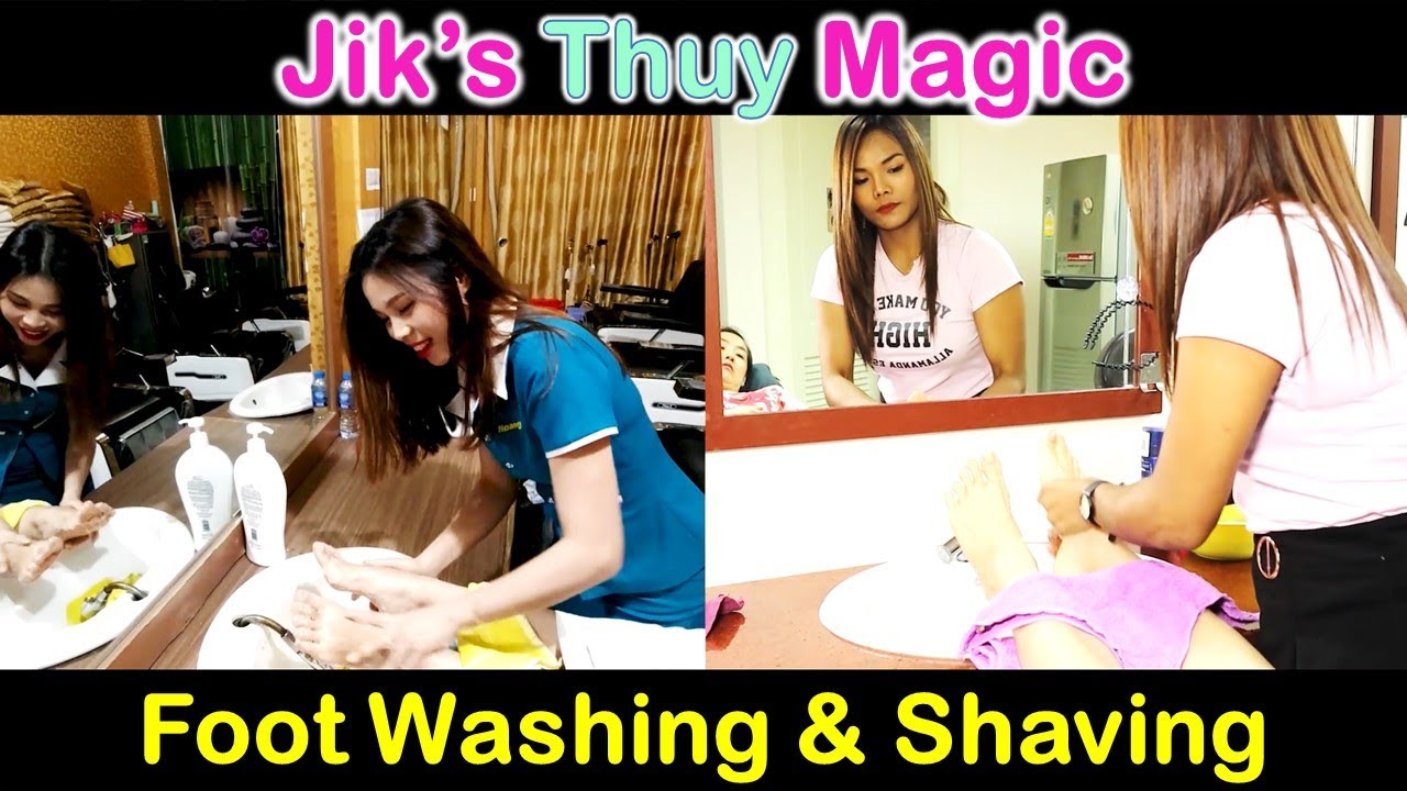 Jik vs Thuy - Foot Washing and Shaving Comparison