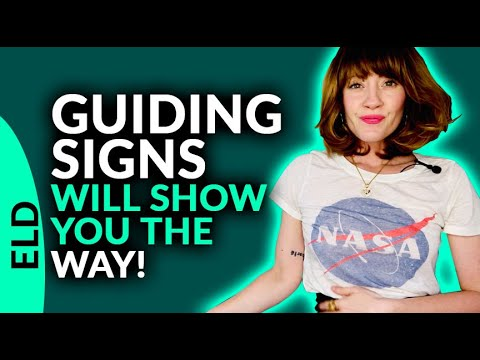 GUIDING SIGNS WILL SHOW YOU THE WAY!