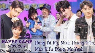 Vietsub HAPPY CAMP 16092017 Hng T K Mike Hong Hin Mao Hiu ng Ms Yeah
