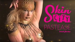 Skin City Loves Pastease!