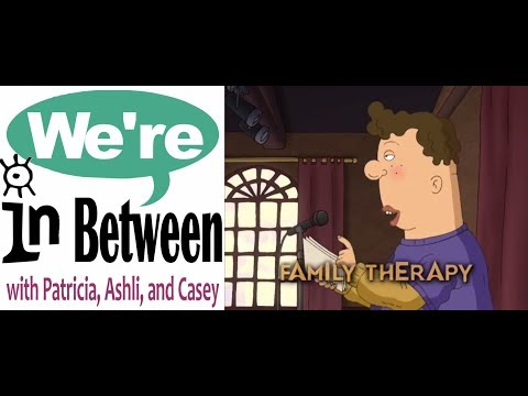 We're in Between Episode 32: Family Therapy wPaul Greenberg and Jackie Harris Greenberg