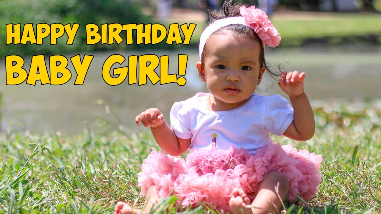 Happy Birthday Baby Girl 1 Year Ago Baby Girl Was Born Vlog94