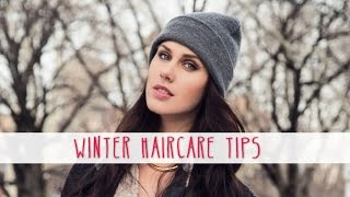 Save Your Hair From The Wrath Of Winter! | Cassandra Bankson
