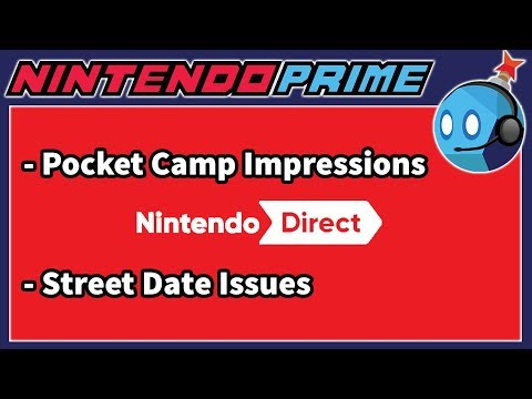 Nintendo Switch Games Street Date Issue, New Nintendo Direct | Nintendo Prime Podcast Ep. 41