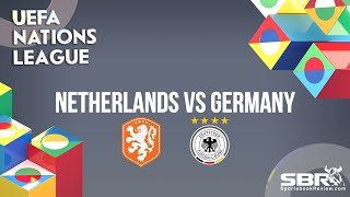 Netherlands vs Germany | UEFA Nations League | Match Predictions