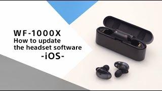 WF1000X_ios_update