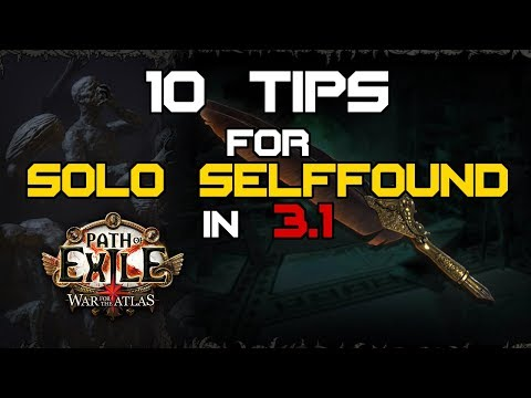 Path of Exile 3.1 - 10 Tips for Solo Selffound