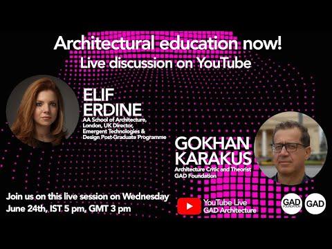 Architectural Education Now! Elif Erdine with Gokhan Karakus