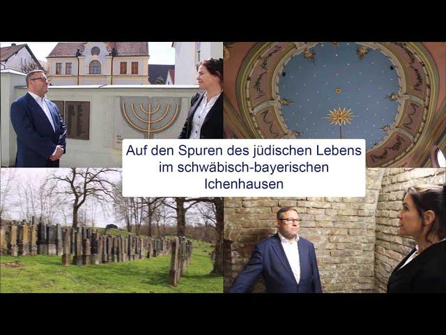Auf den Spuren des jüdischen Lebens im schwäbisch-bayerischen Ichenhausen