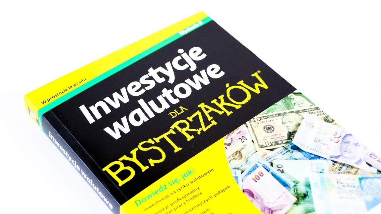 Inwestycje walutowe dla bystrzaków (Brian Dolan) - recenzja książki