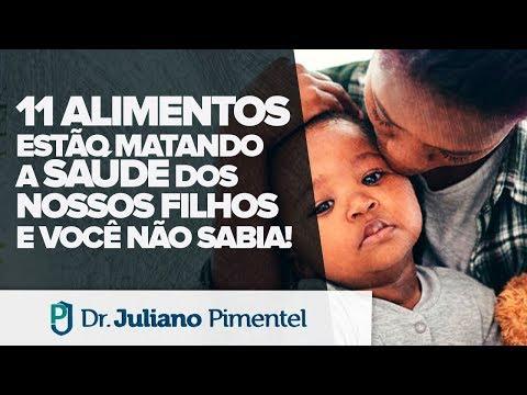 11 Alimentos que Matam a Saúde dos Seus Filhos e Você Não Sabia! | Dr. Juliano Pimentel