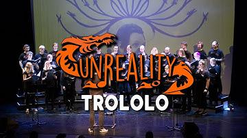Trololo - Unreality