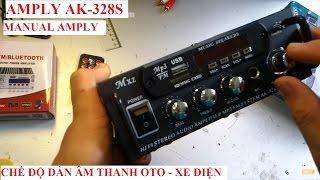 Âmly AK-328S - CHẾ ĐỘ DÀN ÂM THANH OTO - XE ĐIỆN - MIC HÁT HÒ - 0947.033.995 - 0967.265.695
