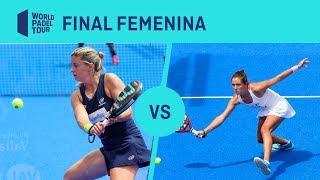 Resumen Salazar/Sánchez VS Marrero/Ortega Final Femenina Valladolid Master2019