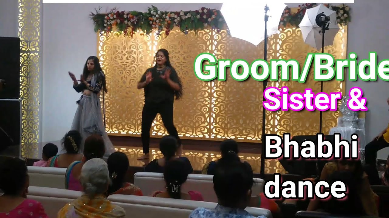 GROOM BRIDE dance  with sister and bhabhi