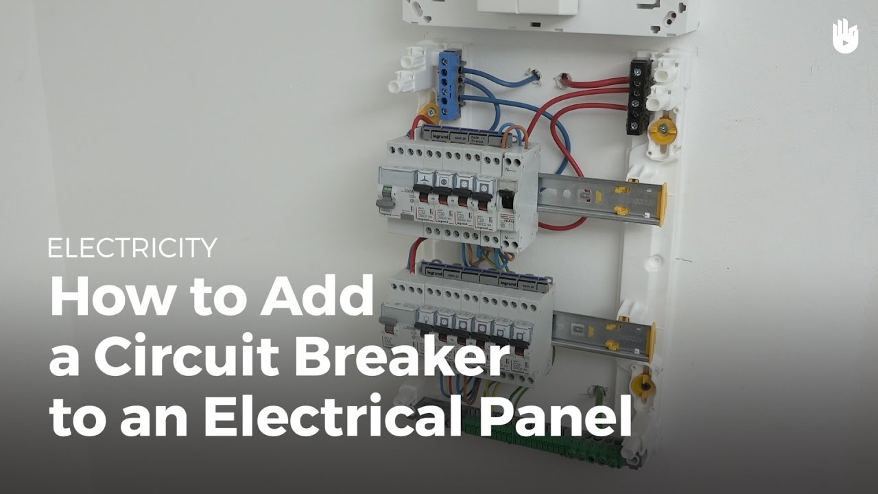 how to add a circuit breaker to an electrical panel electricity youtube [ 1280 x 720 Pixel ]