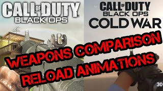 Call of Duty Black Ops VS. Call of Duty Black Ops Cold War Weapons Comparison w/ Reload Animations