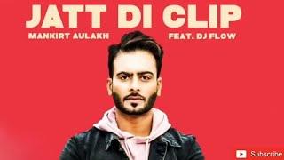 JATT DI CLIP Remix | MANKIRT AULAKH | Singga | Latest Punjabi Songs 2018 | Dj Umesh Solana