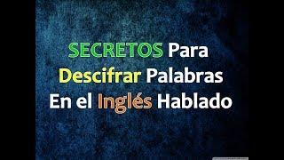 SECRETOS Para Entender Inglés 1