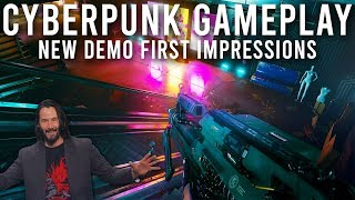 Cyberpunk 2077 Gameplay Demo Impressions