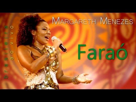 Faraó - Margareth Menezes (DVD Brasileira)