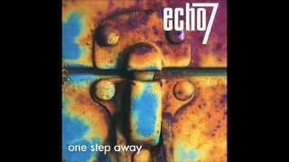 Watch Echo 7 One Step Away video