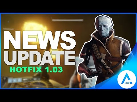 Destiny 2 Update 1.03 - Maintenance & Hotfix Patch Notes