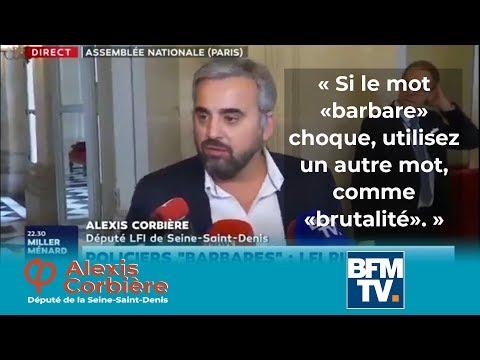 """""""Si le mot """"barbares"""" vous choque, utilisez un autre mot comme brutalité"""" Alexis Corbière sur BFMTV"""