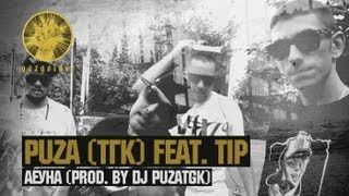 Puza (ТГК) feat  Tip- Аёуна (Prod  by DjPuzaTGK)