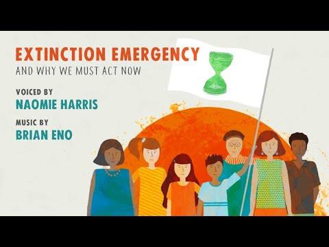 Extinction Emergency: Naomie Harris, Brian Eno & Extinction Rebellion